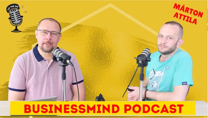 Márton Attila – BusinessMind podcast
