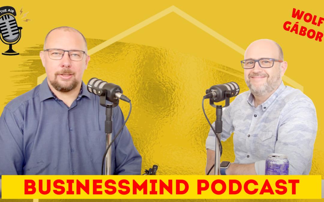 Wolf Gábor – BusinessMind Podcast